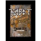 Kabát - Banditi di Praga - Turné 2011 (Limited Edition)