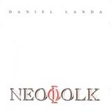 Daniel Landa - Neofolk