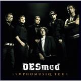Desmod - Symphomusiq Tour