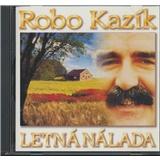 Robo Kazík - Letná nálada