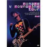 No Name - V Rovnováhe Tour DVD