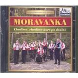 Moravanka - Chodíme, chodíme hore po dědině