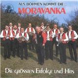 Moravanka - Aus böhmen kommt - Die grössten Erfolge und Hits