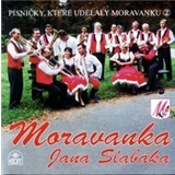 Moravanka - Písničky, které udělaly Moravanku 2