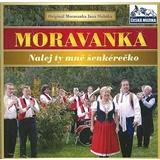 Moravanka - Nalej ty mně šenkérečko