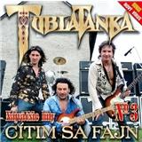 Tublatanka - Cítim Sa Fajn - Najväčšie Hity 3