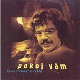 Pavol Hammel, Prúdy - Pokoj Vám
