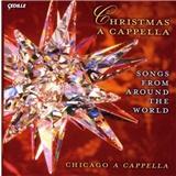 Chicago A Cappella - Christmas a Cappella