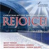 Simon Halsey, Northern Sinfonia - Rejoice Christmas at The Sage Gateshead