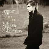Jeremy Camp - I Still Believe - The Number Ones Collection