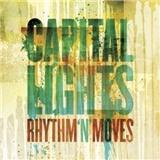 Capital Lights - Rhythm 'n' Moves