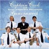 Captain Cook und seine singenden Saxophone - Ganz in weiß
