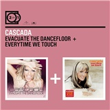 Cascada - Evacuate The Dancefloor & Everytime We Touch