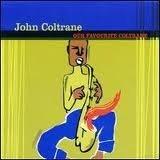 John Coltrane - Our Favorite Coltrane