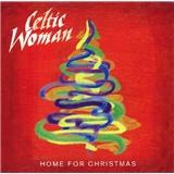 Celtic Woman - Home For Christmas