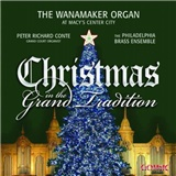 Peter Richard Conte - Christmas In The Grand Tradition