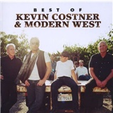 Kevin Costner & Modern West - Best Of