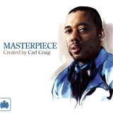 Carl Craig - Masterpiece