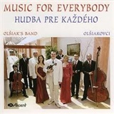 Olšiakovci - Hudba pre každého