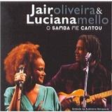 Jair Oliveira - O Samba Me Cantou