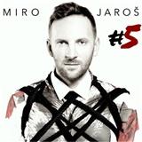 Miro Jaroš - #5