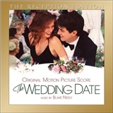 Blake Neely, OST - The Wedding Date (Original Motion Picture Score) - The Reception Edition