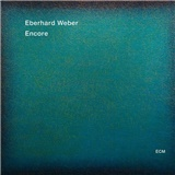 Eberhard Weber - Encore