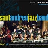 Sant Andreu Jazz Band - Jazzing, Live At Casa Fuster, Barcelona