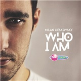 Milan Lieskovsky - Who I Am