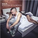 Delik - Rozlúčka So Slobodou