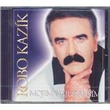 Robo Kazík - Mojim najdrahším
