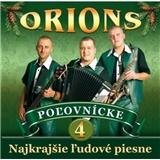 Orions - Najkrajšie ľudové piesne 4 - Poľovnícke