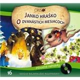 Najkrajšie Rozprávky - Janko Hraško / O dvanástich mesiacoch