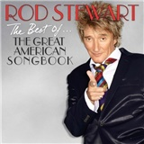 Rod Stewart - The Best Of... The Great American Songbook