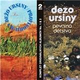 Dežo Ursiny - Provisorium & Pevnina detstva