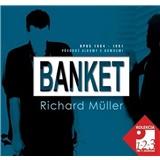 Banket & Richard Müller - OPUS 1984 - 1991