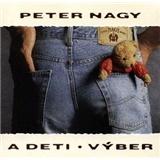 Peter Nagy - Peter Nagy a deti - výber