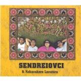 Sendreiovci & Kokavakere Lavutara - Sendreiovci & Kokavakere Lavutara