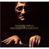 Marián Varga, Moyzesovo Kvarteto - Marián Varga & Moyzesovo Kvarteto
