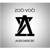 Zoči Voči - Audioheroín