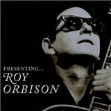 Roy Orbison - Presenting... Roy Orbison