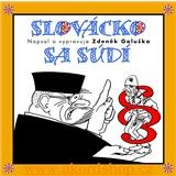 Zdeněk Galuška - Slovácko sa súdí