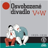 V+W (Voskovec, Werich) - Osvobozené divadlo 1-7