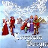 Lucrezia Borgia - Když jsou ty Vánoce