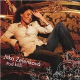 Jitka Zelenková - Pod kůží