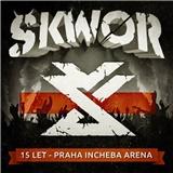 Škwor - 15 let (Incheba Aréna)