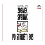 Zdeněk Svěrák - Po strništi bos