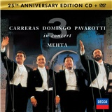 Carreras / Domingo / Pavarotti - 3 Tenors - 25th Anniversary