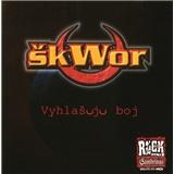 Škwor - Vyhlašuju Boj