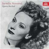 Jarmila Novotná - Opera Recital